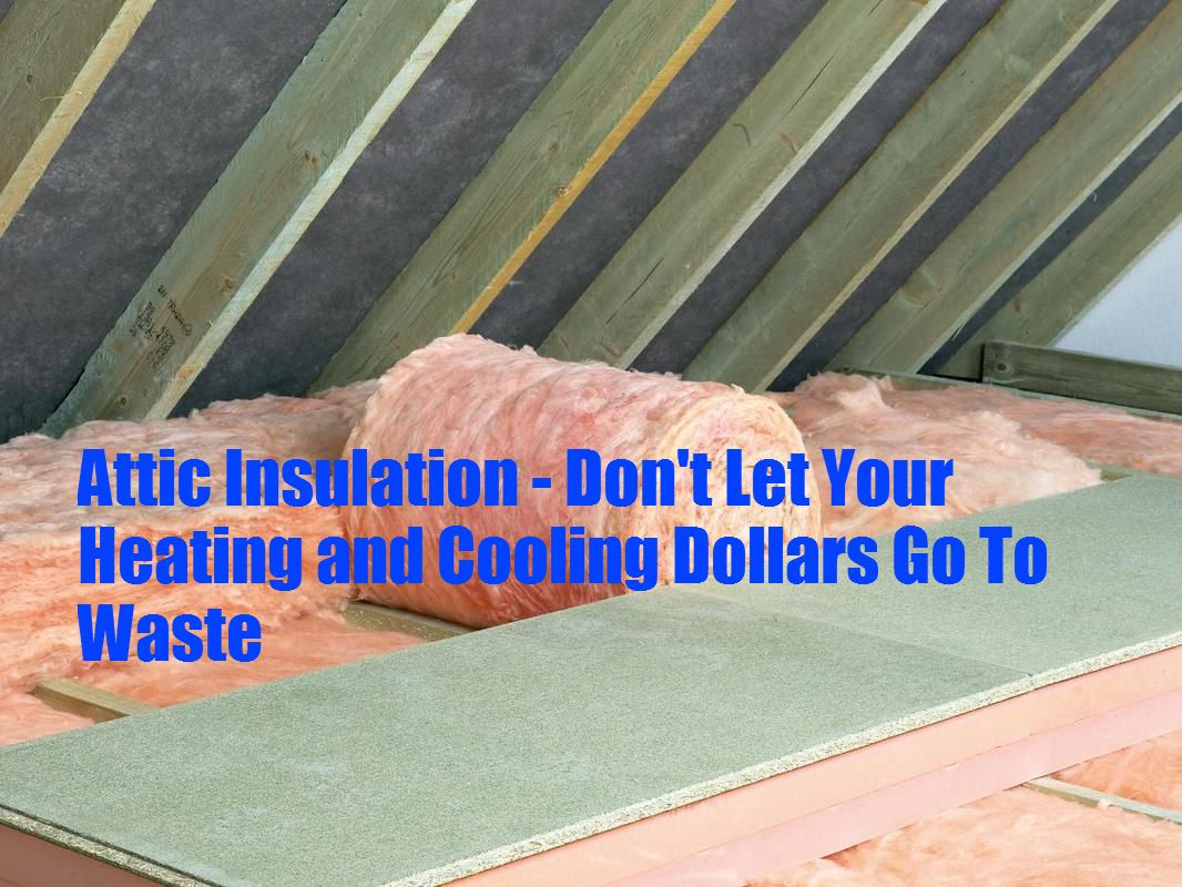Attic Insulation - All Weather Insulated Panels